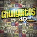 40 Años - 40 Canciones/Los Chunguitos