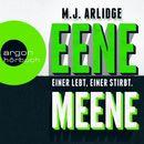Eene Meene - Einer lebt, einer stirbt/M. J. Arlidge