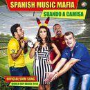 Suando a Camisa/Spanish Music Mafia