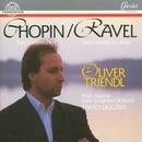 Frédéric Chopin: Piano Concerto No. 1 - Maurice Ravel: Piano Concerto G Major/Oliver Triendl, Polish National Radio Symphony Orchestra, Takao Ukigaya