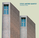 Paradise Road/Steve Lantner Quartet