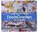 Does anybody know?/Welcome sun/Fools Garden