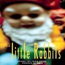 Dans Les Faux Puits Rouges Et Gris/The Little Rabbits