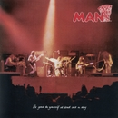 Be Good To Yourself Once A Day (Expanded Edition)/Man