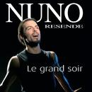 Le Grand Soir/Nuno Resende