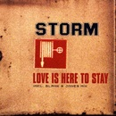 Love Is Here To Stay/Storm