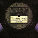 Moonlighting-Live At The Ash Grove/Van Dyke Parks