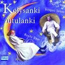 Kolysanki-Utulanki/Grzegorz Turnau & Magda Umer