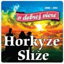V dobrej viere/Best Of/Horkyze Slize