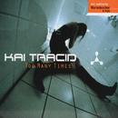 Too Many Times/Kai Tracid