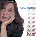 Schnop. Der Weg ist weg/Luise Kinseher
