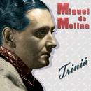 Triniá/Miguel De Molina