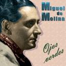 Ojos Verdes/Miguel De Molina