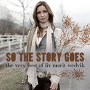 So The Story Goes - The Very Best Of Liv Marit Wedvik/Liv Marit Wedvik