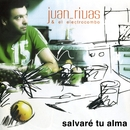 Salvaré Tu Alma/Juan Rivas