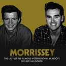 The Last of the Famous International Playboys/Morrissey
