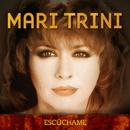 Escúchame/Mari Trini