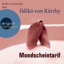Mondscheintarif (Gekürzte Fassung)/Ildikó von Kürthy