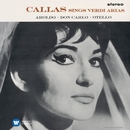 Callas sings Verdi Arias - Callas Remastered/マリア・カラス
