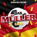Das Müller-Lied/Kokus & Nuss