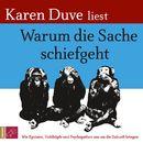 Warum die Sache schiefgeht/Karen Duve