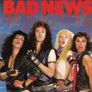 Bad News/Bad News