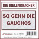 So gehn die Gauchos/Die Dielenkracher