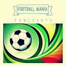 Fan Chants/Football Mania