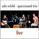 Live/Udo Schild - Spacesound Trio