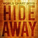 Hideaway/World Chart Boys