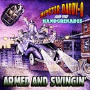Armed And Swingin'/Hipster Daddy-O And The Handgrenades