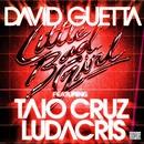 Little Bad Girl (feat. Taio Cruz & Ludacris)/David Guetta
