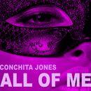All of Me/Conchita Jones