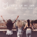 Dance On My Own (White N3rd remix)/M.O