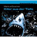 Folge 17: Killer aus der Tiefe/Dreamland Grusel