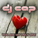 You Are My Only One [feat. Maria B.] (Remixes)/DJ Cap