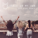 Dance On My Own (Zed Bias Remix)/M.O