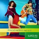 Super PD (feat.Nugie)/Prisca Soetikno