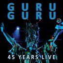 45 Years Live/Guru Guru