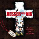 Besser als nix (Original Motion Picture Soundtrack)/Oli Biehler