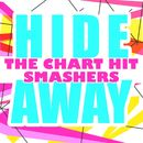 Hideaway/The Chart Hit Smashers