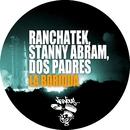 La Boriqua/RanchaTek, Stanny Abram, Dos Padres