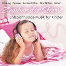 Zauber der Sterne - Entspannungs-Musik für Kinder/Korte