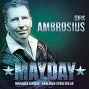 Mayday/Dirk Ambrosius