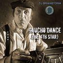 Gaucho Dance [The 4th Star]/DJ Brainstorm
