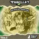 Folge 03: Der Atem der Scherlacks/Farelia?