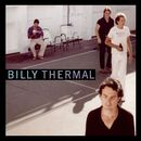 Billy Thermal/Billy Thermal