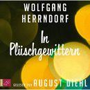 In Plüschgewittern/August Diehl