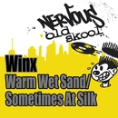 Warm Wet Sand / Sometimes As Silk/Winx