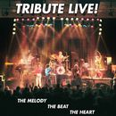 Live! - The Melody, The Beat, The Heart (Live)/Tribute